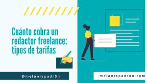 cuanto-cobra-un-redactor-freelance